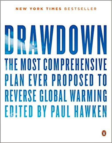 Project Drawdown: A Plan to Reverse Global Warming?
